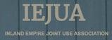 IEJUA Inland Empire Joint Use Association